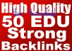 Create Manually 50 Strong EDU Backlinks to Your Website