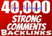Make Strong SEO 40,000+ Blog Comment Backlinks For Your Site