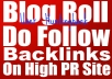 Add the Link of Your Site to the Blogroll of Our Dofollow PR 1 Android Application Base Blog And it Will Be Visited my 600 User Evey Days