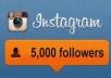 send You 5,000 INSTAGRAM Followers and 1500 Likes within 24 hour...!@