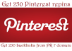 add 250 Natural Pinterest Backlinks so you get 250 Incoming from PR7 Domain, huge Social Media Signals, nice Boost Google Rankings and Traffic