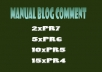 do Manual Blog Comments on 2xPR7 5xPR6 10xPR5 15xPR4 Dofollow High PR on Actual Pages