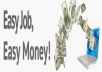 show you how to make money monthly 200$ by typing job