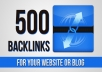 build 500+ Quality DOFOLLOW Backlinks for your Website or Blog