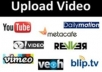  Upload your video Manually  to TOP 30+ video sharing sites
