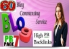 do MANUAL 60 HighPR Blog Comment PR7x2+PR6x3+PR5x10+PR4x20+PR3x25 DoFollow Backlink