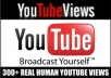 get you 300+ Youtube Views from Real People @!@#!