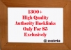 build Diversified more then 1300 High Quality Authority Backlinks to boost your site ranking with wiki+web20+social Bookmarking+Profile only