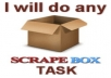 do any Scrapebox Task using your list