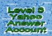 give you level 3 yahoo answer account