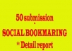do SOCIALBOOKMARK for your site to at least 50 social bookmarking site Like stmbleupon, digg, diggo etc and get detail report...!!!!!