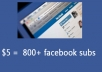 deliver 800+ facebook subscribers to your profile, real people