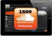 **-**get you 1500 Soundcloud Followers To Your Profile within 24 Hours To Improve Your SoundCloud Ratings