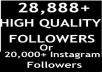 provide 28,888+ Twitter followers OR 20,000+ instagram followers and 5000 instagram likes to your account in 12 hour...!!!!!!!1