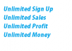 give unlimited sign up with profit