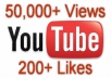 add 50,000 to 75,000 Youtube Views + 200 Likes for your Video just