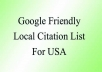 provide you with a highly relevant, local business friendly, Google rank boosting list of citation sites for USA