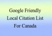 provide you with a highly relevant, local business friendly, Google rank boosting list of citation sites for Canada
