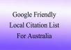 provide you with a highly relevant, local business friendly, Google rank boosting list of citation sites for Australia