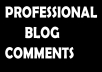 post PROFESSIONAL comments and also share your blog