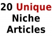 create 20, 500 word niche articles, unique and readable, FAST@!