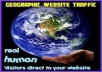send you 250 direct visitors to your website from any country you choosen / Geo Targeted