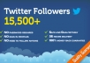 add 15,500+ [Express Delivery] Twitter Followers in less than 24 hours!!!!!!!!!