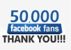 PROVIDE YOU 50,000 +++ OR MORE REAL FANS ON YOUR FACEBOOK FAN_PAGE 100%JUST LIKES ARE ONLY FOR FANPAGE NOT FOR WEBSITES, REAL AND ACTIVE LIKES, QUICK DELIVERY ONLY IN