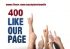 add 400+ FACEBOOK Likes to your Fan Page, all real looking and fb fans, pagelikes, facebook pages, fanpages,fb in 24 hours