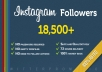  Add 18,500+ [Quality+++] INSTAGRAM Followers in just 48 hours