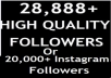 provide 28,888+ Twitter followers OR 20,000+ instagram followers and 5000 instagram likes to your account in 24 hour