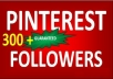 Get you 250+ Pinterest followers real & active only