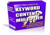 give you KEYWORD CONTENT MULTIPLYER Software 
