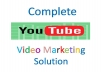 Provide you COMPLETE YouTube VIDEO MARKETING Solution - 8 in 1 Service -From Video Creation to  Video SEO - You just Relax and Enjoy the Profits