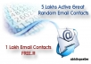 Give 5 Lakhs Active Email Contacts + 1 Lakh Email Contacts FREE