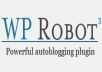 a yahoo news/answers,clickbank,ebay,amazon,rss,flickr,youtube autoposter/blogger WP-Robot