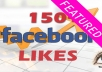 Get You 150 Likes On Your Facebook Fanpage