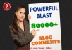♣  make a Powerful Blast of 80000+ Blog Comments with unlimited KWs and URLs || Beware direct blast may put a Negative impact on SEO    ♣