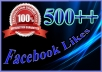 500+ High Quality Verified Facebook Likes To Your Website/Blog/Fanpage/Photo/Post/Video within 12 Hours
