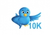 give you TEN THOUSAND REAL Twitter followers