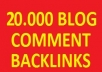 give you 20.000 blog comment backlinks
