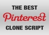 give the ultimate EXACT Pinterest clone sript on the market!