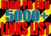 give you over 5000 postable low obl edu high pr links for white hat seo blog commenting to increase site google serp rankings