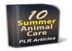 provide 10 Summer Animal Care PLR Articles