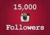 send You 15,000 INSTAGRAM Followers or Likes within 24 hour @!