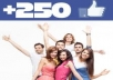 give you 275+ plus Facebook likes or followers with in 24 hrs.....