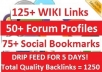 drip Feed 125 Wiki + 50 Forum Profile Links + 75 Bookmarks Per Day for 5 Days