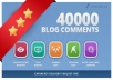 create ✔40,000 blog Comment Backlinks ✔Full report ✔Penguin Safe ✔With Anchors