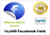 give you 10,000+ Facebook fans WITHOUT admin access