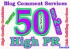 *do MANUALLY 50 Highpr Blog Comment 2PR7 4PR6 10PR5 10Pr4 12Pr3 12Pr2 DoFollow Backlink